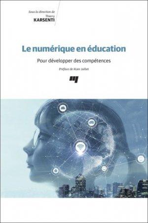 Le numérique en éducation - Presses de l'Université du Québec - 9782760551428 -