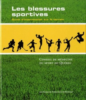 Les blessures sportives - presses de l'universite de montréal - 9782760621527 -