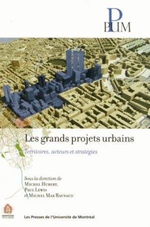 Les grands projets urbains. territoires - presses de l'universite de montréal - 9782760633148 -