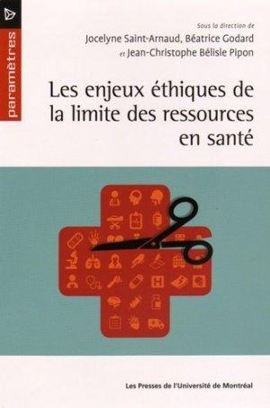 Les enjeux éthiques de la limite des ressources en santé - presses de l'universite de montréal - 9782760634879 -
