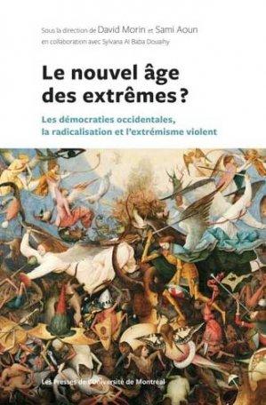 Le nouvel age des extremes? - presses de l'universite de montréal - 9782760642119 -