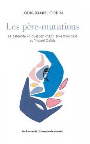 Les pere-mutations - presses de l'universite de montréal - 9782760643697 -