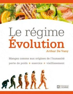 Le régime Evolution. Mangez comme aux origines de l'humanité : perte de poids, exercice, vieillissement - de l'homme - 9782761930642 -