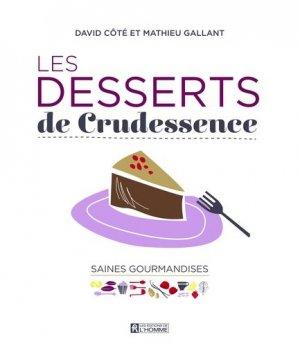 Les desserts de Crudessence - de l'homme - 9782761936446 -