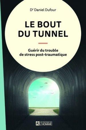 Le bout du tunnel - de l'homme - 9782761948401 -