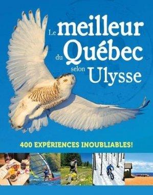 Le meilleur du Québec selon Ulysse - Ulysse - 9782765860457 -