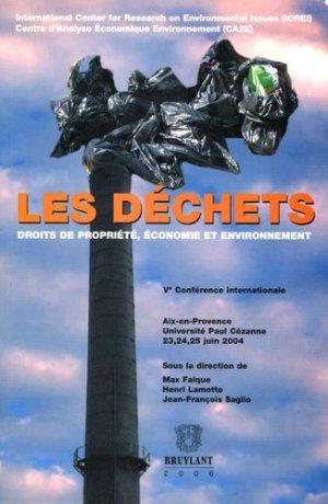Les déchets. Droits de propriété, économie et environnement - bruylant - 9782802721123 -
