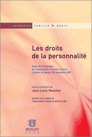 Les droits de la personnalité. Actes du Xe Colloque de l'Association