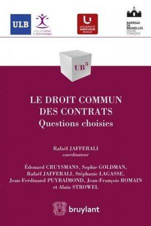 Le droit commun des contrats. Questions choisies - bruylant - 9782802753827 -