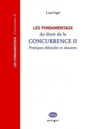 Les fondamentaux du droit de la concurrence - bruylant - 9782802767268 -