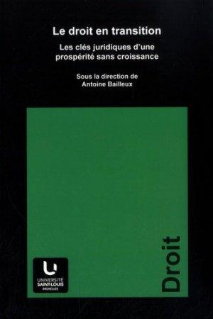 Le droit en transition - Publications des Facultés universitaires Saint-Louis - 9782802802402 -