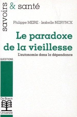 Le paradoxe de la vieillesse - de boeck superieur - 9782804126407 -