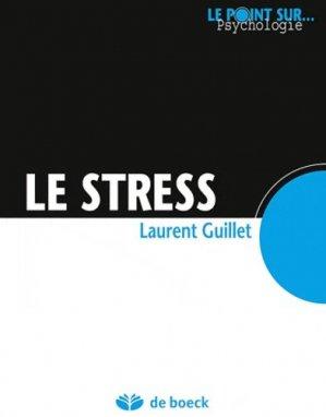 Le stress - de boeck superieur - 9782804169220