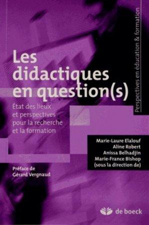 Les didactiques en question(s) - de boeck superieur - 9782804171179 -