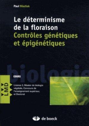 Le déterminisme de la floraison - de boeck superieur - 9782804175535