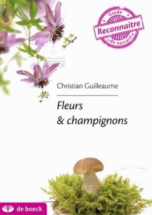 Les fleurs et les champignons-de boeck superieur-9782804185169