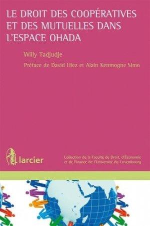 Le droit des coopératives et des mutuelles dans l'espace OHADA - Larcier - 9782804472849 -