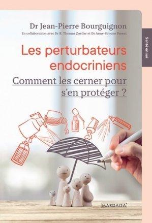 Les perturbateurs endocriniens - mardaga - 9782804707392 -