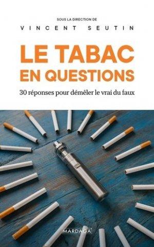 Le tabac en questions - Mardaga - 9782804708221 -