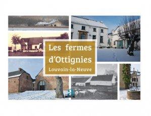 Les fermes d'Ottignies-Louvain-la-Neuve - academia bruylant - 9782806103956 -