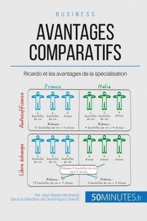 Les avantages comparatifs de Ricardo - LePetitLittéraire - 9782806256898 -