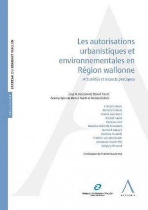 Les autorisations urbanistiques et environnementales en région wallonne - anthemis - 9782807203082 - https://fr.calameo.com/read/005884018512581343cc0