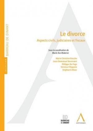 Le divorce. Aspects civils, judiciaires et fiscaux - Anthemis - 9782807204072 -