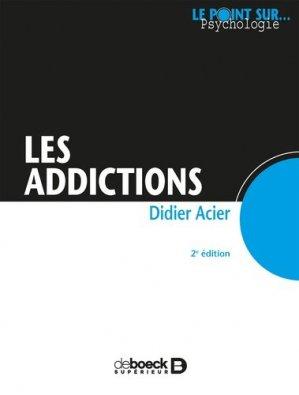 Les addictions - de boeck superieur - 9782807306295