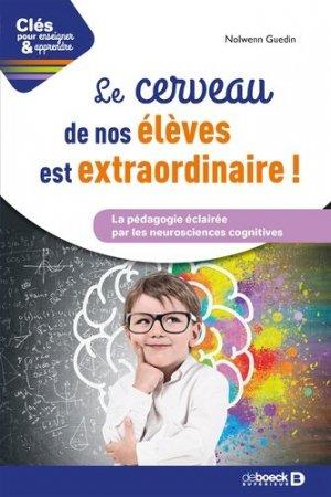 Le cerveau de vos élèves est extraordinaire - de boeck supérieur - 9782807323490 -