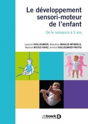 Le développement sensorimoteur de l'enfant - de boeck supérieur - 9782807328105 -