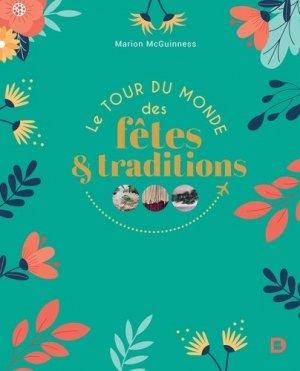 Le tour du monde des fêtes et des traditions - De Boeck supérieur - 9782807331471 -