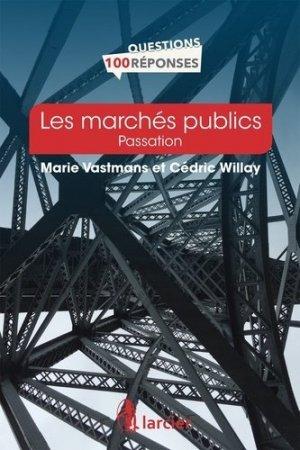 Les marchés publics en 100 questions/réponses - Éditions Larcier - 9782807903388 -