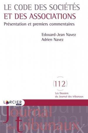 Le code des sociétés et des associations. Présentation et premiers commentaires - Éditions Larcier - 9782807916227 -