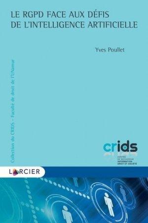 Le RGPD face aux défis de l'intelligence artificielle - Éditions Larcier - 9782807924147 -