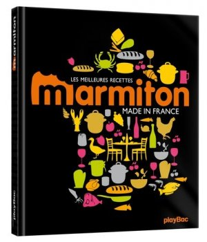 Les meilleures recettes Marmiton Made in France - Play Bac - 9782809650877 -