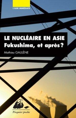 Le nucléaire en Asie - Philippe Picquier - 9782809711592 -