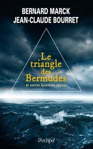 Le Triangle des Bermudes. Et autres histoires vécues - L'Archipel - 9782809822335 -