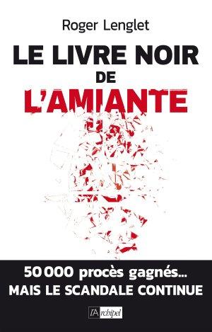 Le livre noir de l'amiante - l'archipel - 9782809825213 -