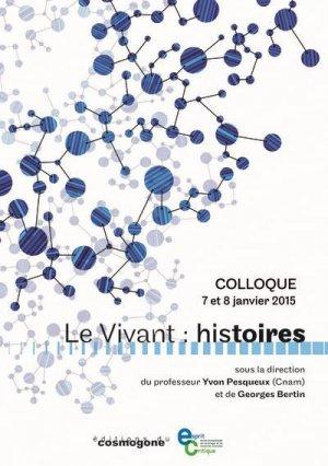 Le vivant : histoires - du cosmogone - 9782810301843 -