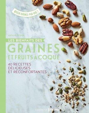 Les bienfaits des graines et fruits à coque - prisma - 9782810421558 -