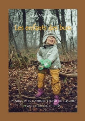Les enfants des bois - Books on Demand Editions - 9782810601011 -
