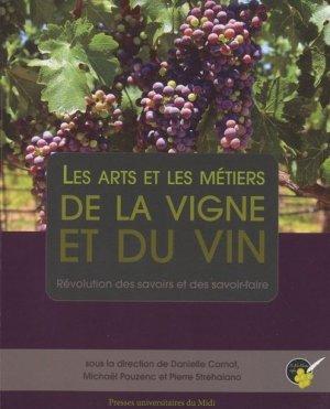 Les arts et les métiers de la vigne et du vin - presses universitaires du mirail - 9782810703999 -