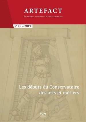 Les débuts du  Conservatoire des arts et métiers - Presses universitaires du Midi - 9782810706501 -