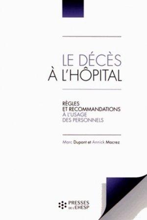 Le décès à l'hôpital - doin / ap-hp / lamarre - 9782810901067 -