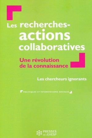 Les recherches actions collaboratives - presses de l'ehesp - 9782810903771