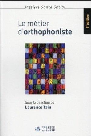 Le métier d'orthophoniste - presses de l'ehesp - 9782810904549 -
