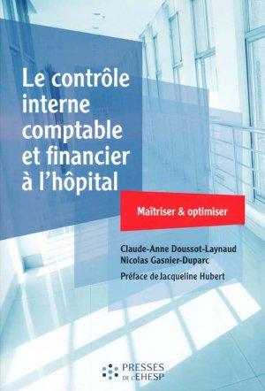 Le contrôle interne comptable et financier à l'hôpital - presses de l'ehesp - 9782810905423 -