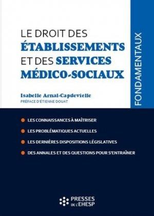 Le droit des établissements et des services médico-sociaux - ehesp - 9782810908431 -