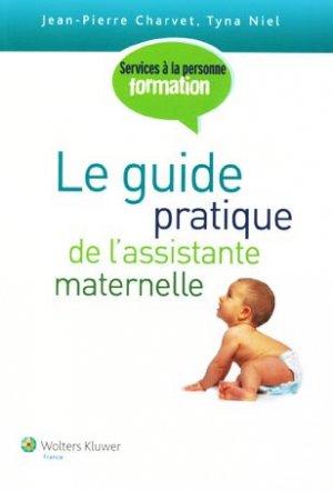 Le guide pratique de l'assistante maternelle - wolters kluwer - 9782811700027 -