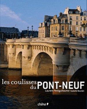 Les coulisses du Pont-Neuf - du chene - 9782812301148 -